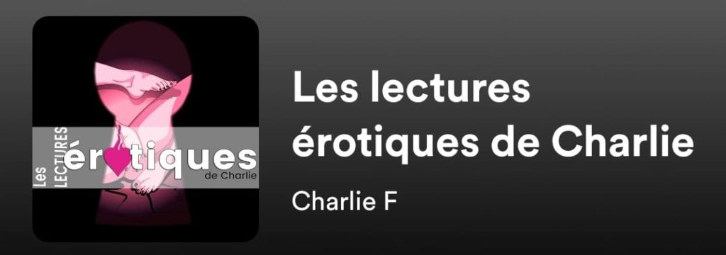 Les podcasts audio érotiques : charlie